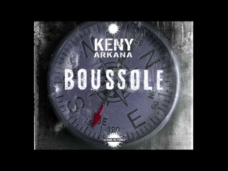 KENY ARKANA - Boussole