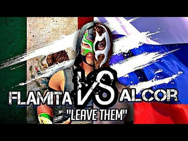 Alcor Flamita Aramis Titan ft Gan Metalik wwe Temas Lucha Libre Lucha Music MX