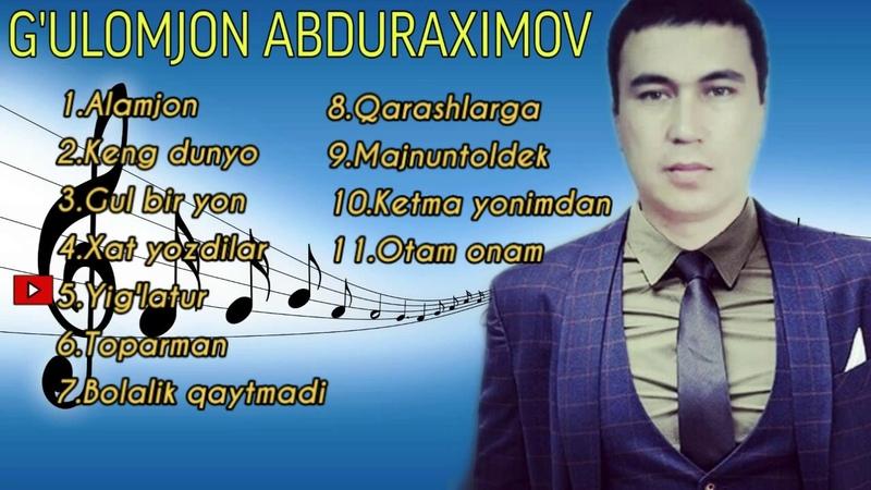 G ulomjon Abduraximov qo shiqlari to plami music version