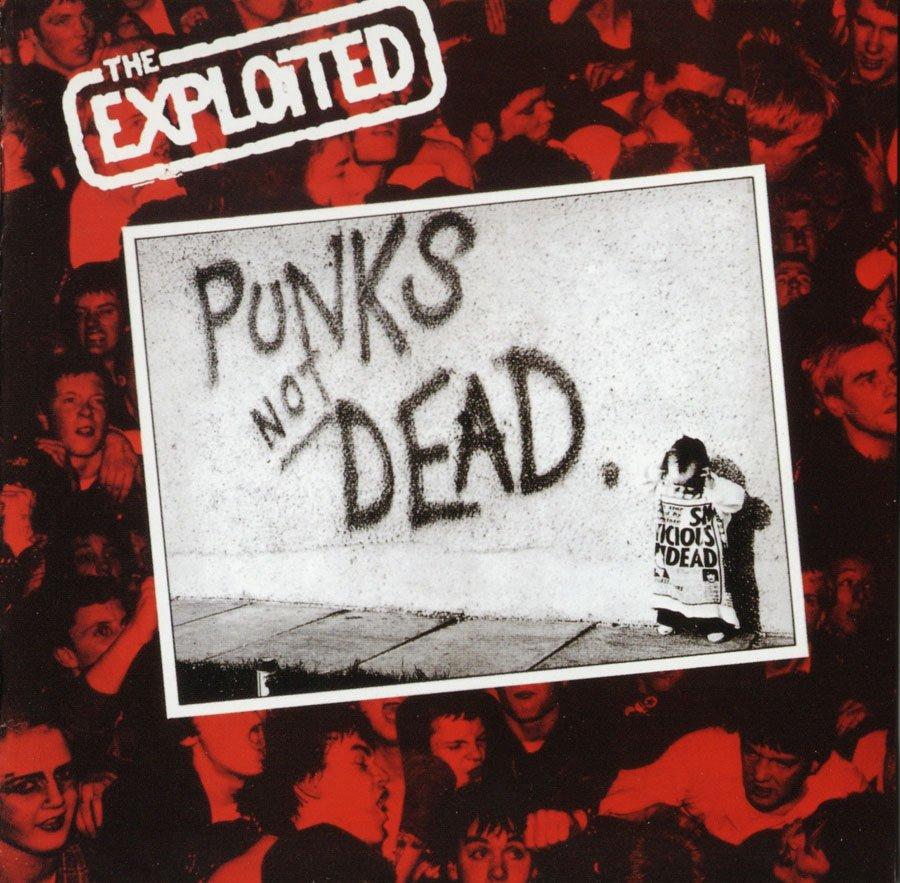 The Exploited album Punk's Not Dead