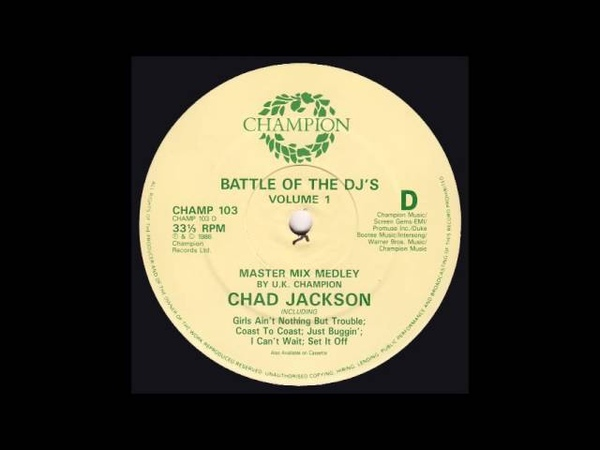 Battle of the DJ s 2 Chad Jackson