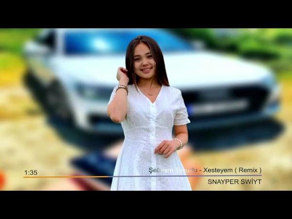 Xesteyem - Azeri Remix 2020 Aşk Şarkısı Süper Vocal (HIT MAHNİ) ✔️✔️✔️