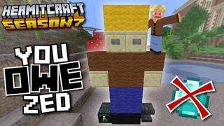 YOU OWE ZED!!! - Minecraft Hermitcraft Season 7