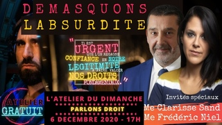 L'Atelier du Dimanche 6/12 spécial Droits avec Me Clarisse Sand et Me Frédéric Niel