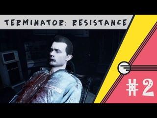 Terminator: Resistance #2 - Очень много Т-800 и незнакомец