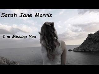 Sarah Jane Morris - I'm Missing You
