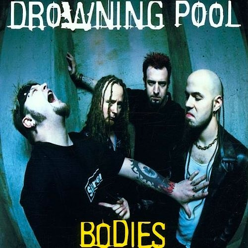 Drowning Pool album Bodies