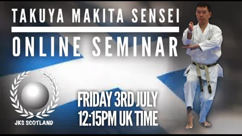 3 июля в 14 15 Московское время состоится онлайн тренировка каратэ сэнсэя Такуя Макита 5 Дан JKS Хонбу Додзё
