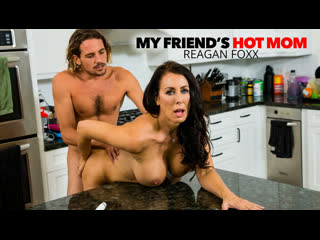 [NaughtyAmerica] Reagan Foxx - My Friends Hot Mom
