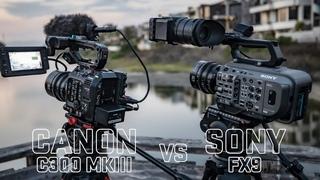 Canon C300 mkiii vs Sony FX9   Battle of the $11k Cameras