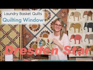 Quilting Window Episode 13 - Dresden Star