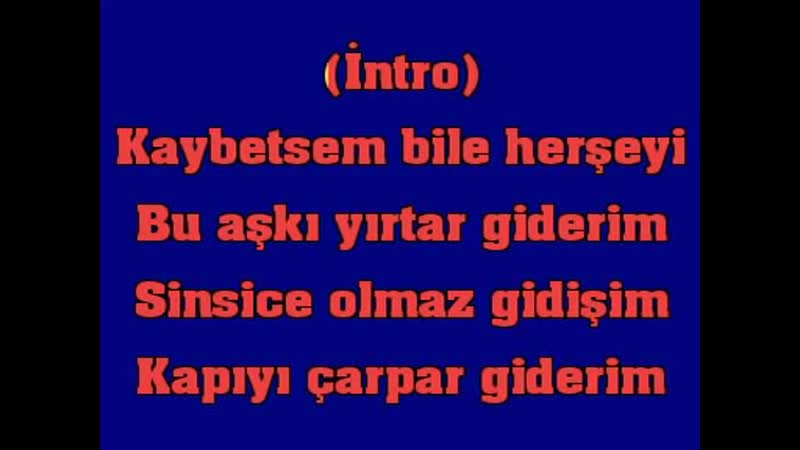 Ahmet Kaya Kafama Sıkar Giderim karaoke