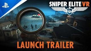 Sniper Elite VR – Launch Trailer   PS VR