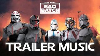 The Bad Batch Trailer Music | EPIC VERSION THEME