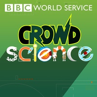 ► BBC RADIO: CROWD SCIENCE