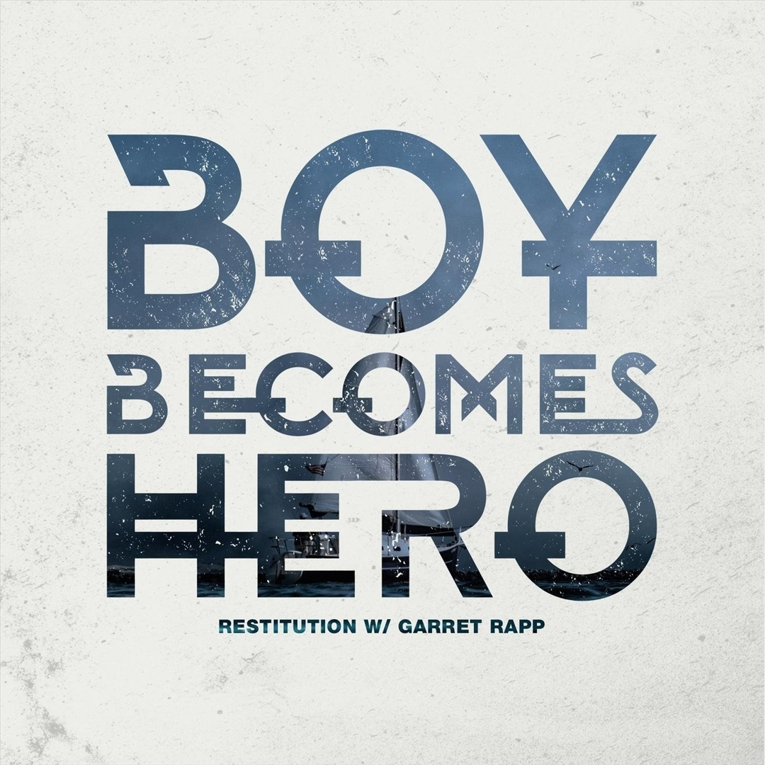 Boy Becomes Hero - Restitution [single] (2020)