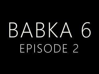 Babka 6 Episode 2 (Trailer)