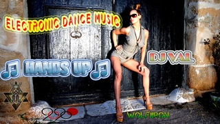 WJL ♫ DJ VAL ♫ Hands up♫ Electronic Dance Music♫ NEW EXTENDED MUSIC ACTUAL 2020