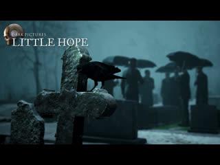 "The Dark Pictures Anthology: Little Hope  ""Тайны и предчувствия"" трейлер"