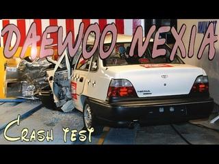 Краш тест~ Crash test ~  DAEWOO NEXIA