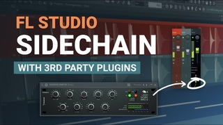 How To Sidechain with Third Party Plugins in FL Studio - EASY Method