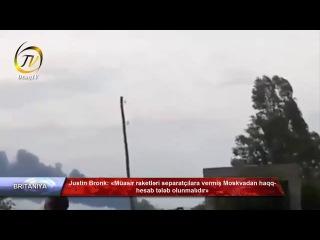 Justin Bronk Müasir raketləri separatçılara vermiş Moskvadan haqq hesab tələb olunmalıdır