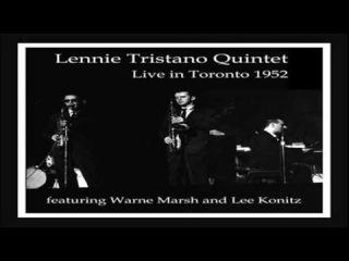Lennie Tristano Quintet Live 1952 ~ 317 East 32nd Street