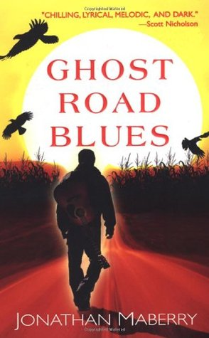 Ghost Road Blues (Pine Deep #1)