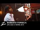 Roberto Fonseca - Bibisa, Bulgarian, JMF - LIVE HD