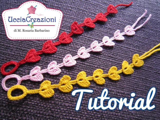 Tutorial 7 * Bracciali Cuore * Simil Cruciani How to Heart Crochet Bracelets