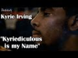 """Kyrie Irving """"Kyriediculous is my Name"""" - 2015 Mix"""