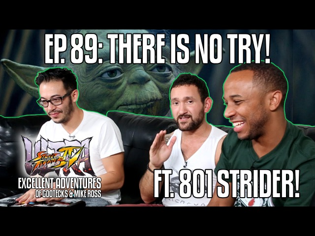 THERE IS NO TRY The Excellent Adventures of Gootecks Mike Ross ft WFX 801 STRIDER Ep 89
