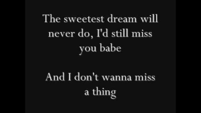 Aerosmith I Don't Wanna Miss a Thing Lyrics