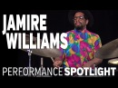 Jamire Williams, Performance Spotlight