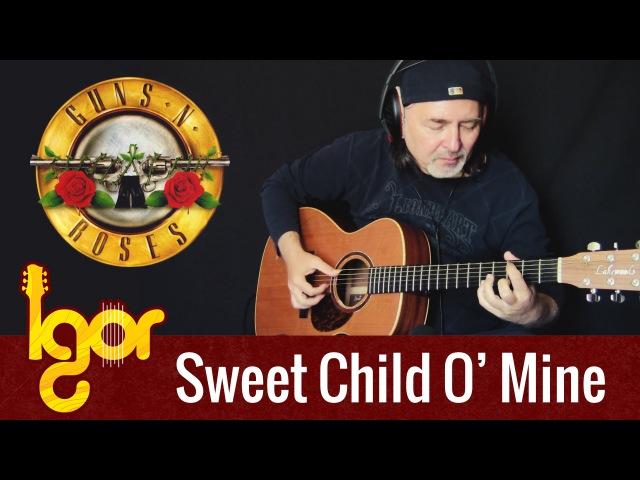 Guns N' Roses Sweet Child O'Mine Igor Presnyakov fingerstyle guitar cover