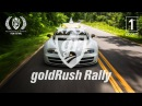 The GR8EST Movie goldRush Rally 8