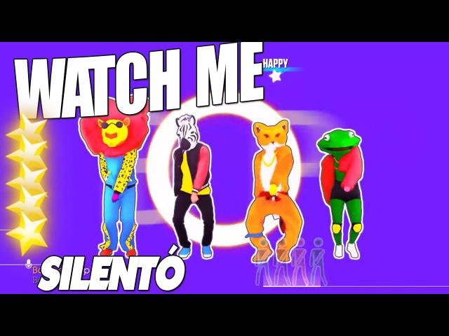🌟 Just Dance 2017 : Watch Me (Whip/Nae Nae) - Silentó | 5 Star 🌟
