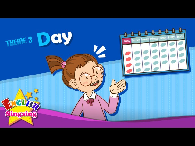 Theme 3 Day What day is it It's Monday ESL Song Story Learning English for Kids