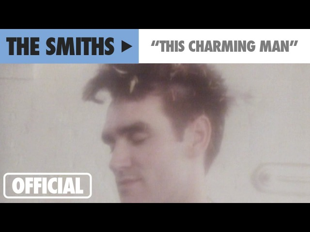 The Smiths This Charming Man Official Music Video