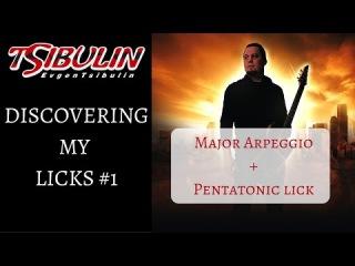 Discovering my licks #1. Major Arpeggio + Pentatonic Lick