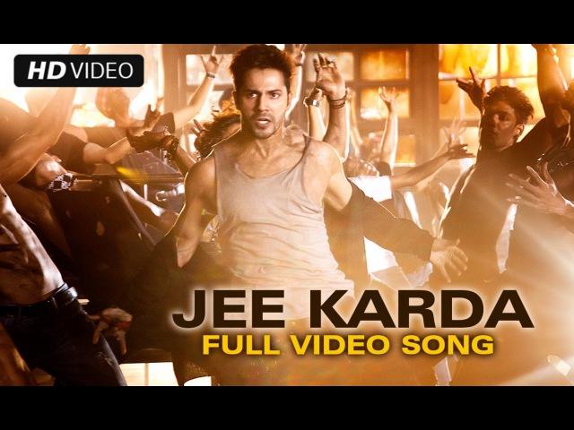 Jee Karda Official Full Song Badlapur Varun Dhawan Yami Gautam