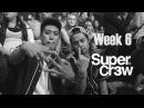 Super Cr3w | Week 6 BTS | ABDC | Strife [BD_VIDEO]