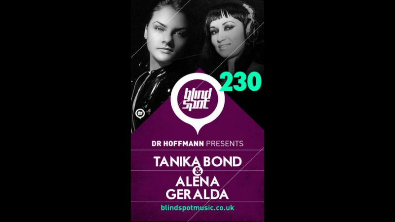DJ Geralda Tanika Bond Blind Spot 230 @ DiFM USA