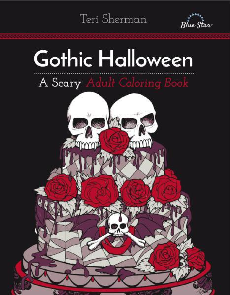 Gothic Halloween - A Scary Adult Coloring Book