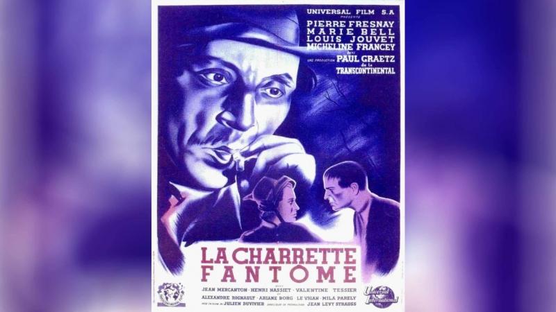 Призрачная повозка (1939) | La charrette fant