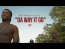Mo Mizzle ft Juice JUWOP Da Way It Go Official Video