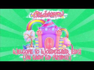 NekoShuffle - Welcome to Wonderland, Kids! (The Kandy Kid Mixtape!!) [Happy Hardcore!]