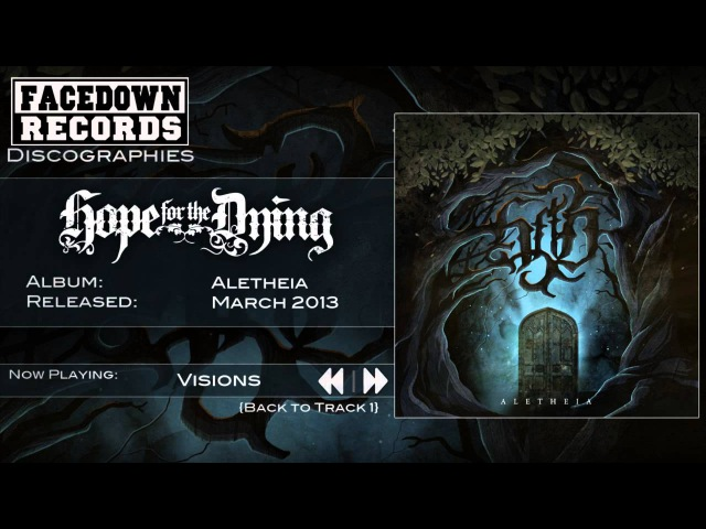 Hope for the Dying - Visions - Aletheia