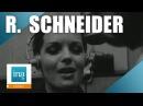 Romy Schneider La chanson d Hélène Les choses de la vie Archive INA