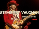 Stevie Ray Vaughan Scuttle Buttin (Cover)